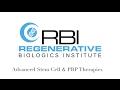 Regenerative Biologics Institute | Stem Cell Therapy Florida | Stem Cells for Arthritis & More