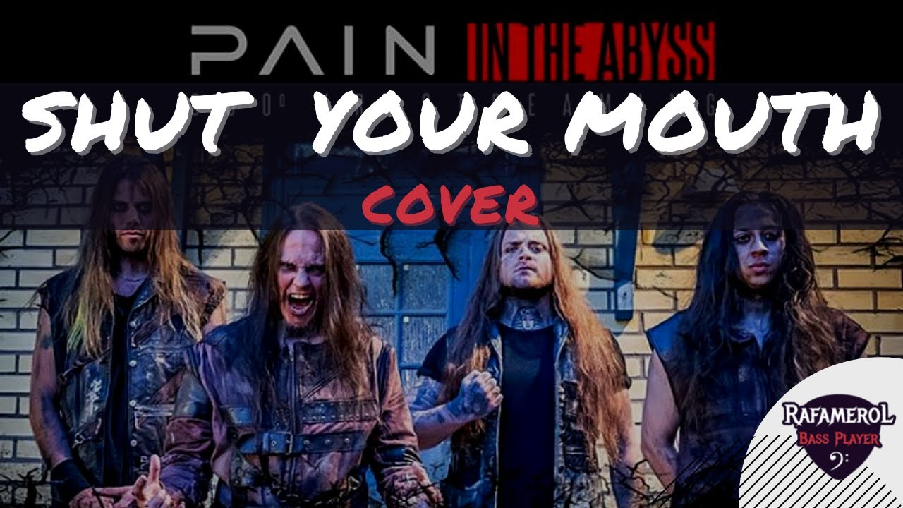 Pain - Shut Your Mouth (Bandhub Cover) Lockdown version