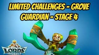 Lords Mobile - Limited Challenges - Stage 4 - Grove Guardian