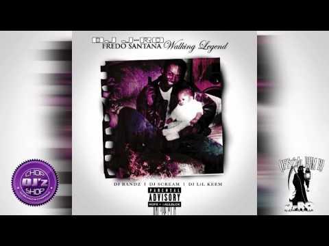 Fredo Santana - Walking Legend (Full Mixtape) [Chopped-N-Screwed]