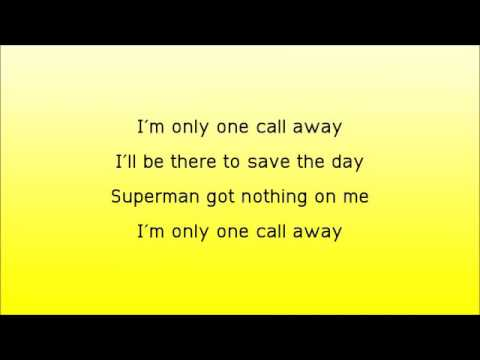 I Am Only One Call Away Charlie Pooth Lyrics