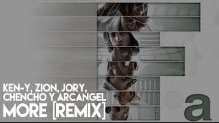 Jory, Zion, Ken-Y, Chencho, Arcangel - More ft. Jory (Remix) (La Formula) [Official Audio]