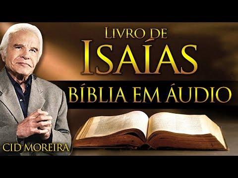 A Bíblia Narrada Por Cid Moreira: ISAÍAS 1 Ao 66 (Completo)