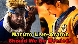 Naruto Live Action Movie!! Should We Be Worried?