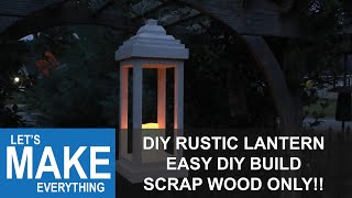 How To Make a Rustic Wooden Lantern // Easy DIY Woodworking