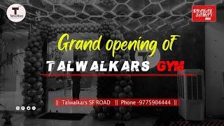 Grand opening  of Talwalkars G…