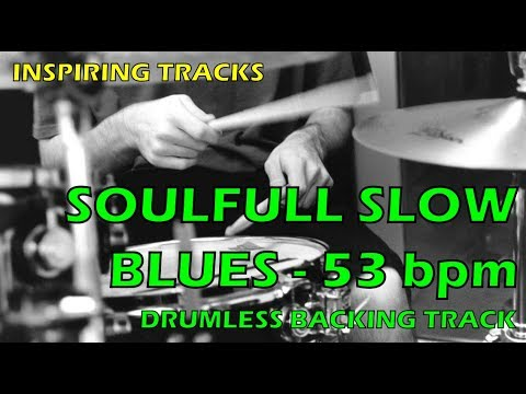 Soulfull Slow Blues 53 bpm - Drumless Backing Track
