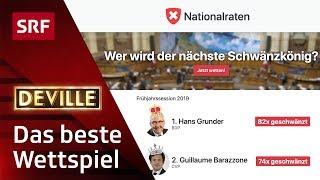 Wer wird Schwänzkönig im Nationalrat?  | Deville