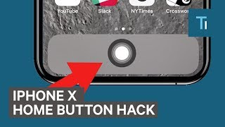 How To Add A Home Button On The iPhone X