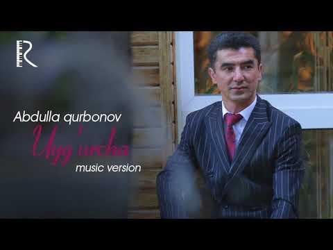 Abdulla Qurbonov - Uyg'urcha