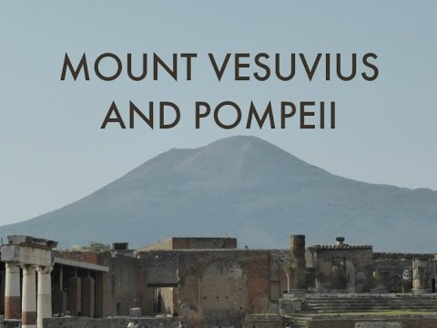 A quick peek at Mount Vesuvius and Pompeii