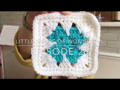 Episode 26 - Little Drops of Wonderful
