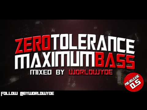 Zero Tolerance, Maximum Bass #0.5™ | Worldwyde™