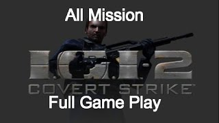 vuclip Project IGI 2 Covert Strike Full Game Play || Full Walkthrough || All Mission