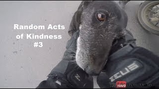 Bikers Are Awesome 2018 - Random Acts of Kindness 2018 [Ep.#19]