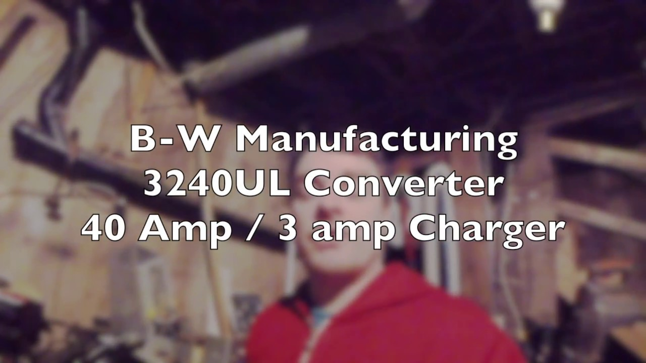 rv converter repair b w manufacturing 3200 series 3240ul converter [ 1280 x 720 Pixel ]