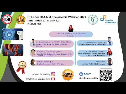 HPLC For HbA1c \u0026 Thalassemia Webinar 2021 - Hari Pertama