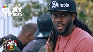 Clay - Rudeboys [Official Video | Maad Sick Reggaeville Riddim | Oneness Records 2016]