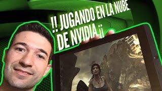 NVIDIA SHIELD K1 - GEFORCE NOW | JUGANDO EN LA NUBE DE NVIDIA | GAMESTREAM GAMEPLAY