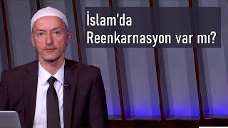 İslamda reenkarnasyon var mı?