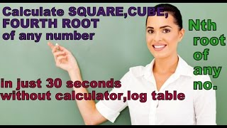 how to calculate square root cube root fourth root a ny root of any number in just 30 seconds
