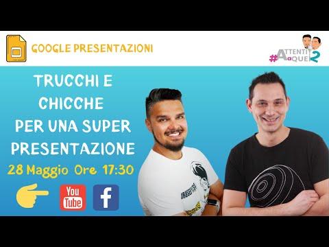 Google Presentazioni - Trucchi e chicche per una super presentazione   [Attenti a quei 2]