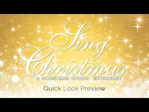Sing Christmas: A Christmas Choral Experience