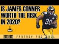 Fantasy Football Advice - Is James Conner Worth the RISK in 2020?