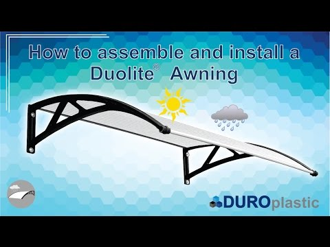 How to assemble and install : Duolite Awning