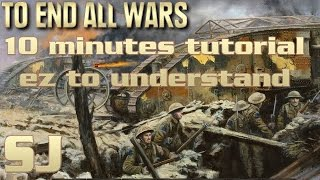 How To Play To End All Wars by AGEOD in 10 easy to understand minutes.