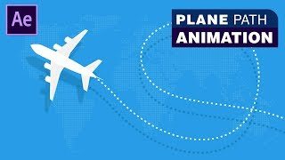 Plane Path Animation - Adobe After Effects Tutorial   Download Source File