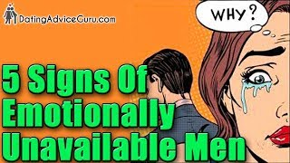 How To Spot Emotionally Unavailable Men - Commitment Issues With Men