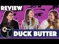 "Drunk Lesbians Review ""Duck Butter"" (Feat. The Gay Women Channel)"