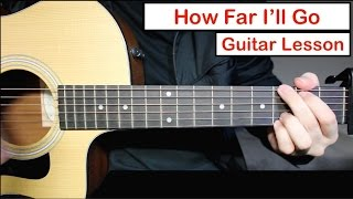 How Far I'll Go (Alessia Cara) | Guitar Lesson (Tutorial) How to play Chords