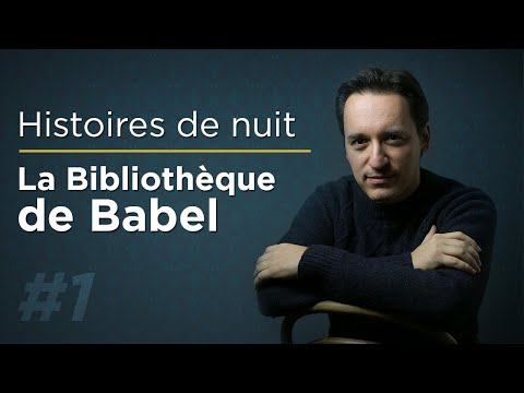 Histoires de nuit #1 : La Bibliothèque de Babel (Jorge Luis Borges)