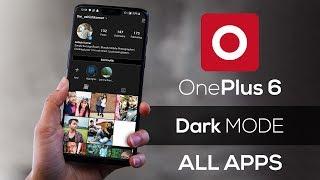 Dark Mode on Oneplus 6 | Dark Mode Everything | Android 10 | Oxygen OS