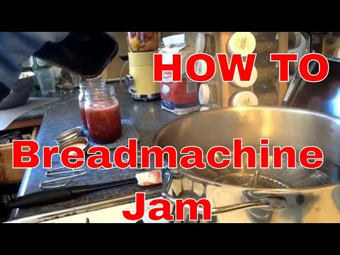 How To make your own jam in a bread machine and preserve it