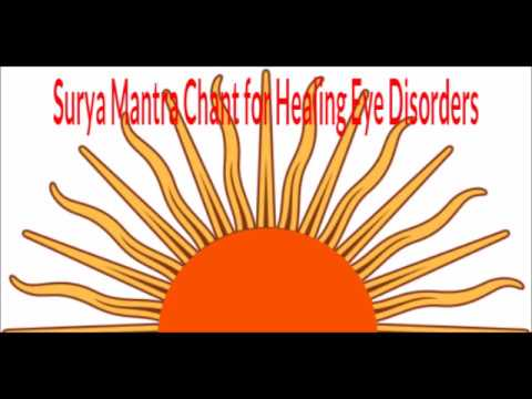 Surya Mantra Chant for Healing Eye Disorders