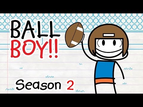 The Misfortune Of Being Ned - BALL BOY (Season 2!)
