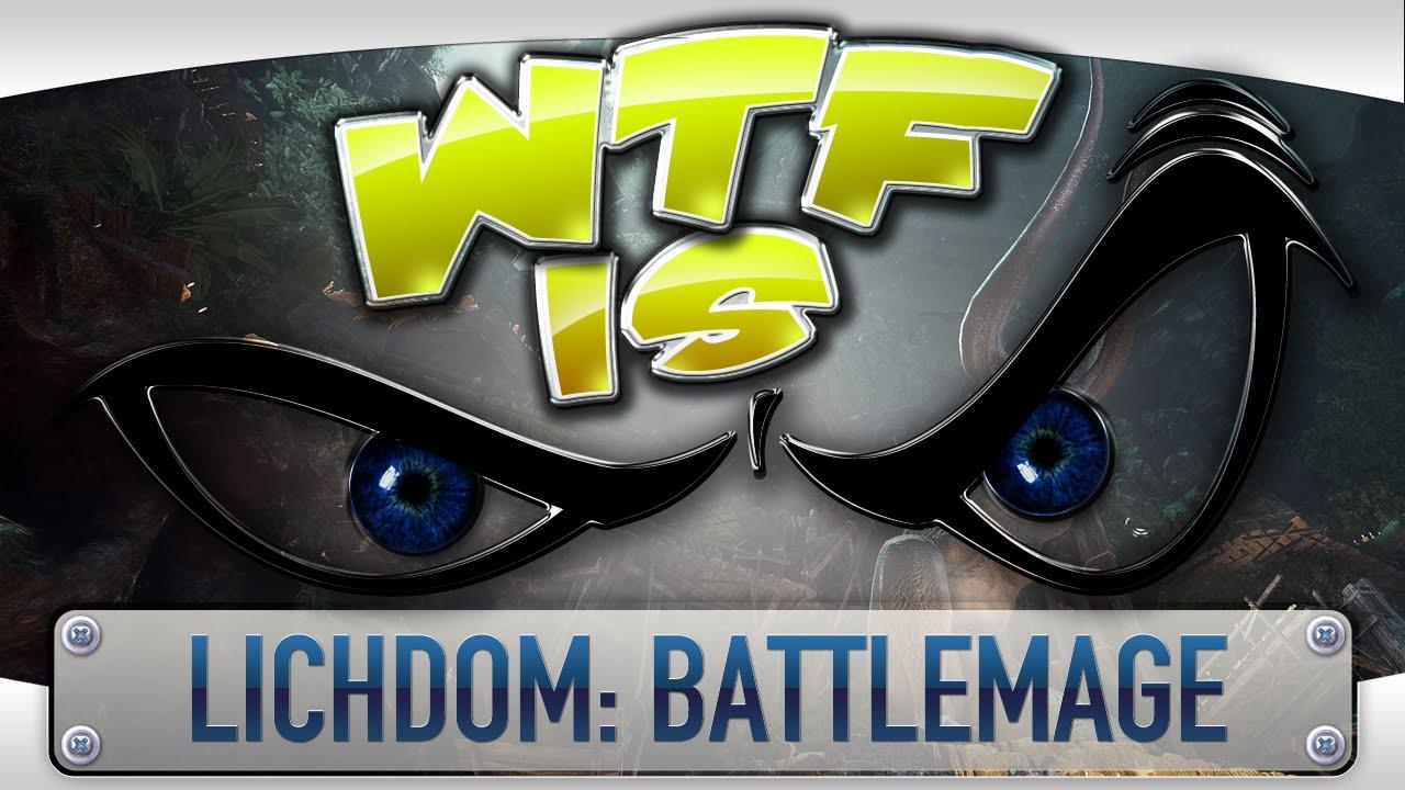 в–є WTF Is... - Lichdom: Battlemage ?