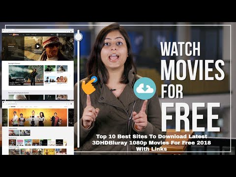 Top 10 Best Sites To Download Latest 3D/HD/Bluray 1080p Movies For Free 2019 With Links