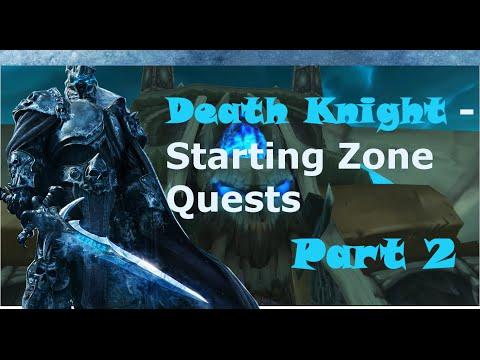 World Of Warcraft [DK - Starting Zone Quests] (Part 2)