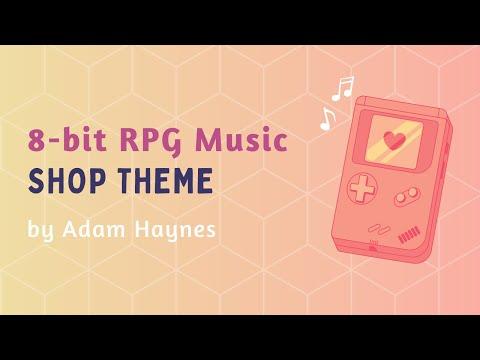 8-Bit RPG Music - Shop Theme ~ Original Composition