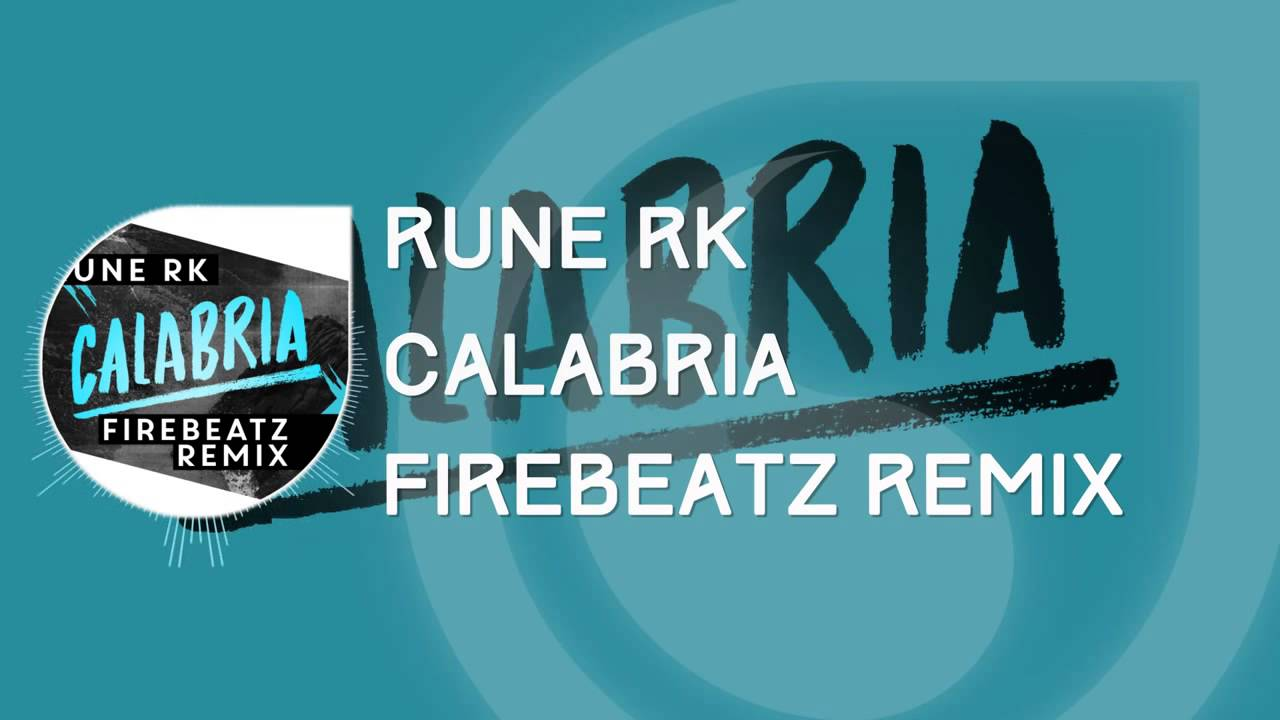 Rune RK - Calabria (Firebeatz Remix) - YouTube