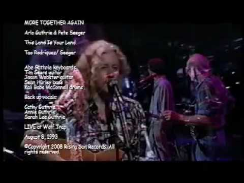 Arlo Guthrie & Pete Seeger  This Land Is Your Land