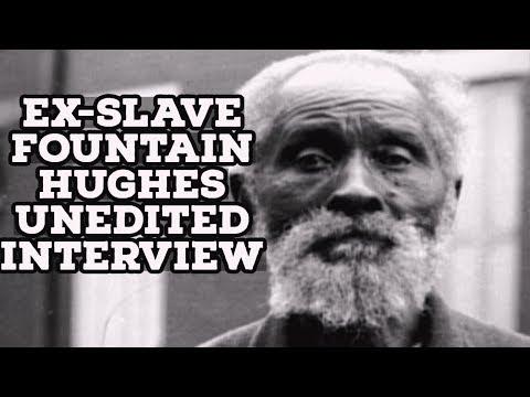Ex-Slave Fountain Hughes Unedited Interview