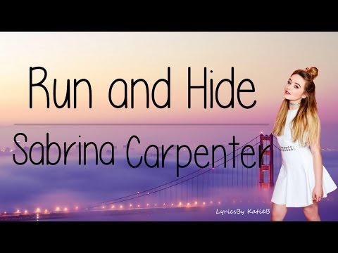 Run and Hide (With Lyrics) - Sabrina Carpenter