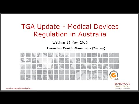 Webinar (May 2016): Medical Device Regulations in Australia