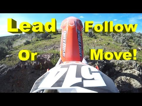 Lead, Follow, or Get Out of the Way!