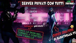 PRIVATE SERVER 🔴 LIVE FORTNITE ITA SKIN REGALO TO CHI MY SUPPORT: J1-GABRYDELLE-YT (640/800)